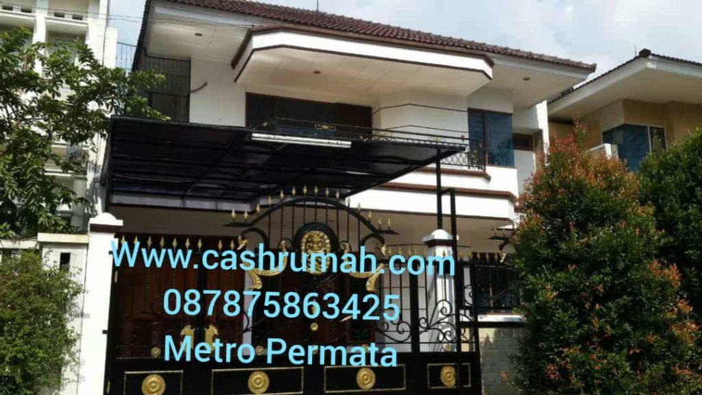 Jual Rumah Metro Permata di Jakarta Cashrumah 087875863425