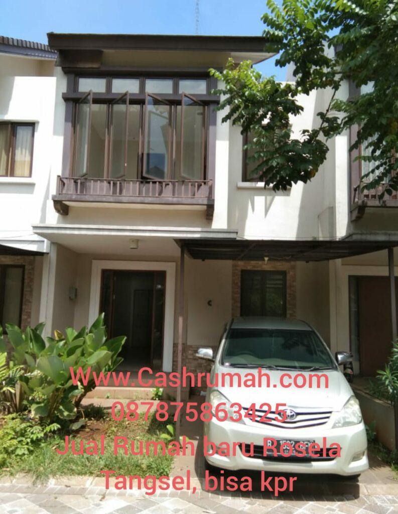 Jual Rumah Rosela Baru Tangsel Bisa KPR Cashrumah 087875863425