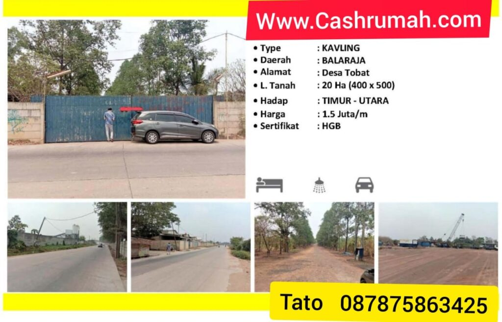 Jual Kavling Industri Balaraja 20ha Di Citra Cashrumah 087875863425