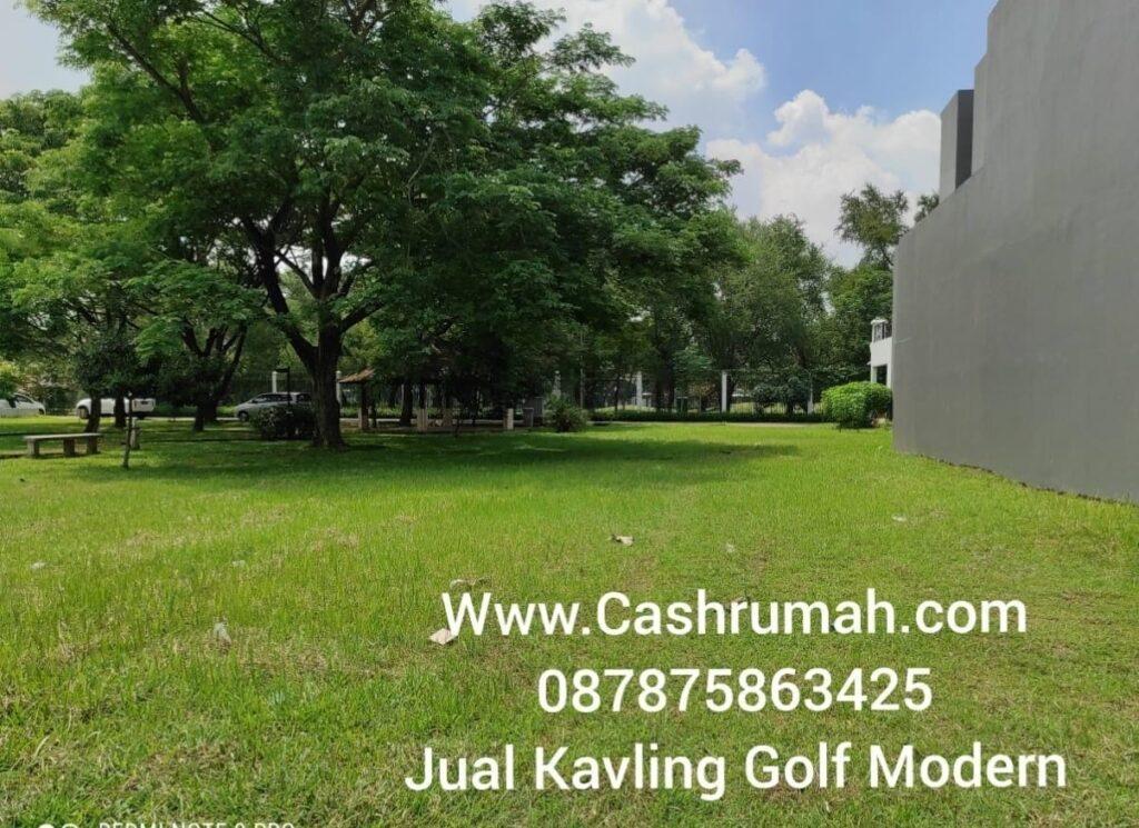 Kavling Golf Modern dijual di Senayan Tato Cashrumah 087875863425