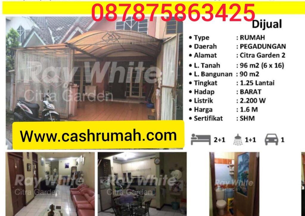 Jual Rumah Citra Garden 2 hak milik Cashrumah Tato 087875863425